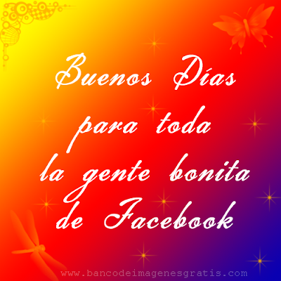 Imagen con mensaje de Buenos Días para Facebook