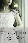 Available Now! A CONTEMPTIBLE AFFECTION
