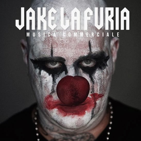 Jake La Furia - Musica Commerciale - tracklist testi video download