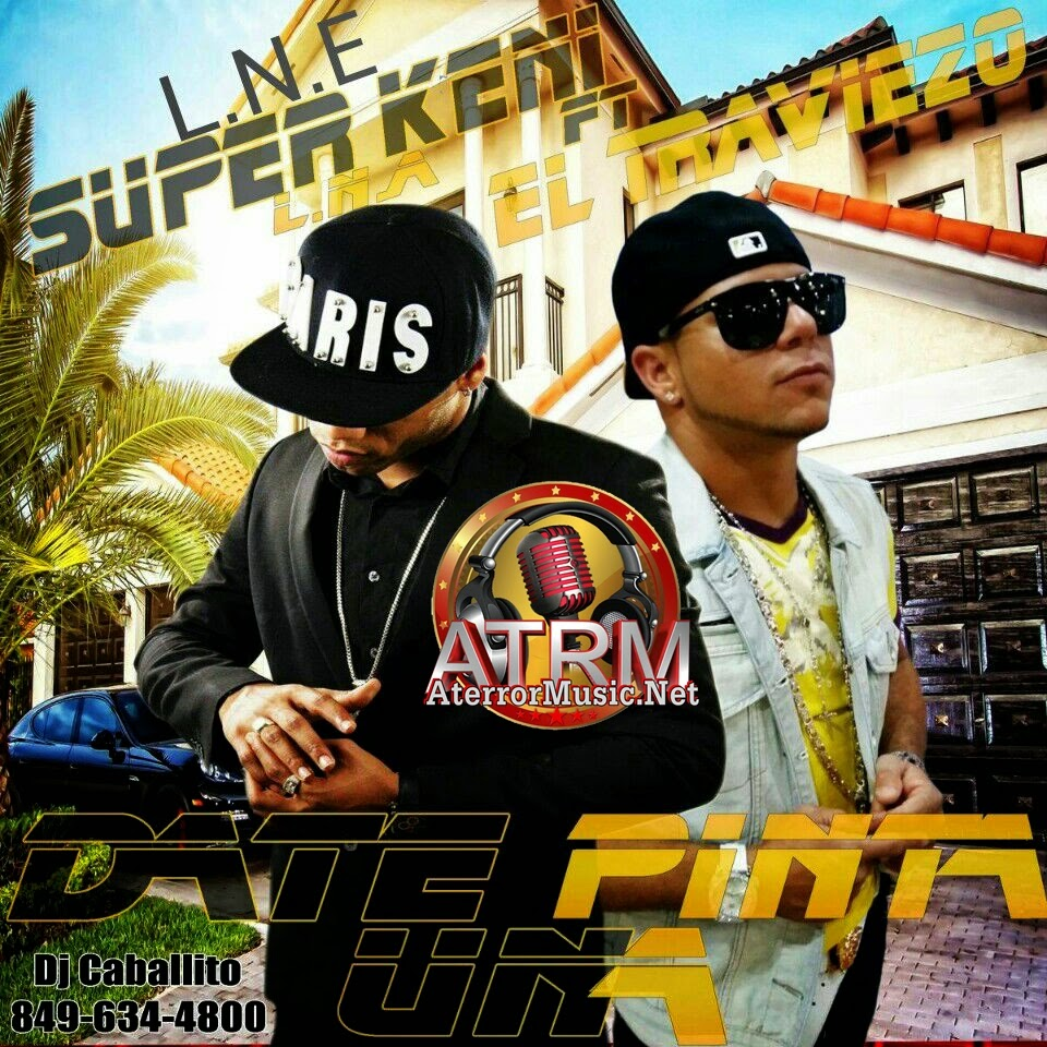 El Traviezo Ft Super Kenny Pinta Dura