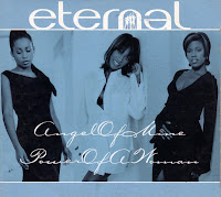 Eternal - Angel of Mine - Power of a Woman (CDS) (1997)
