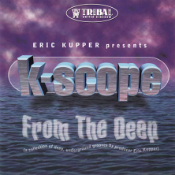 K-Scope, From the Deep, Tribal