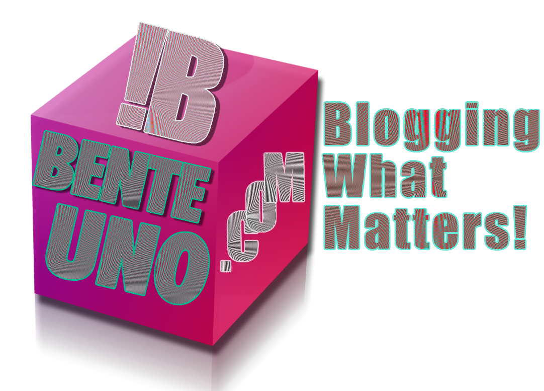BENTEUNO.COM - Blogging what matters!