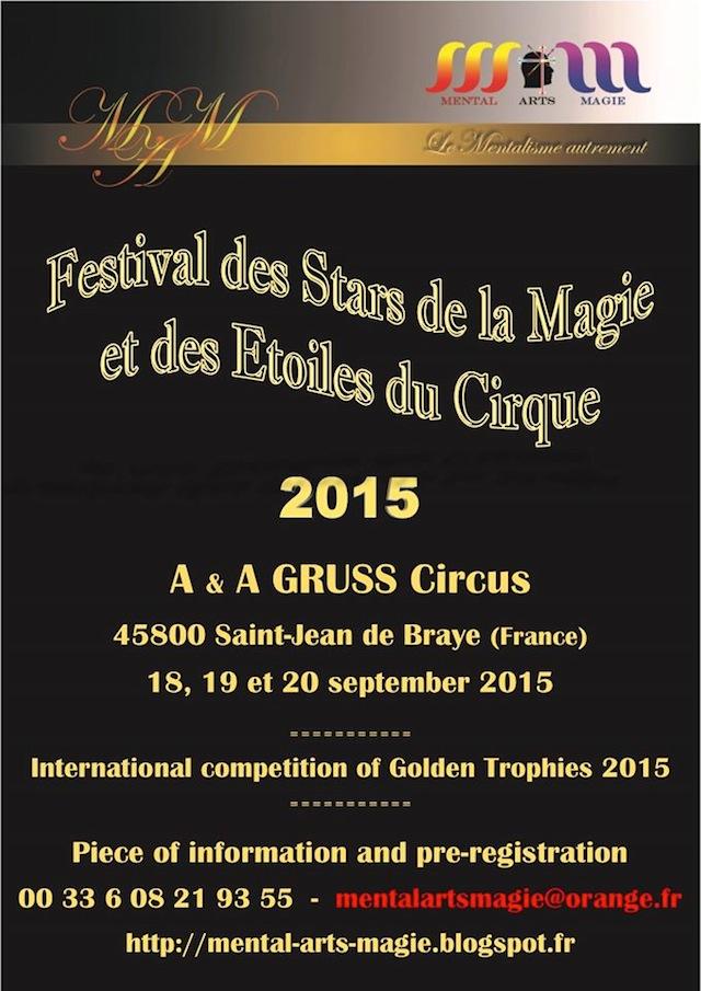 Festival des Stars de la Magie et des Etoiles du Cirque - International compétition of Golden Trophies 2015
