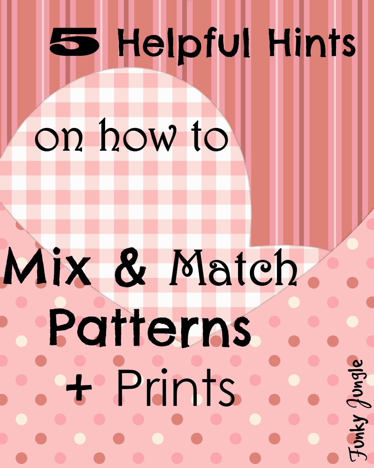 5 Helpful Hints On How To Mix U0026 Match Patterns + Prints