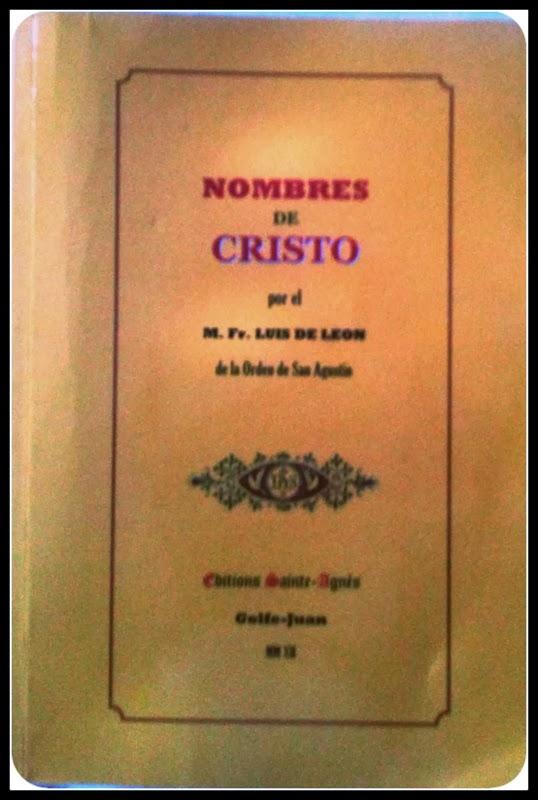 Fray Luis de León De Los Nombres de Cristo