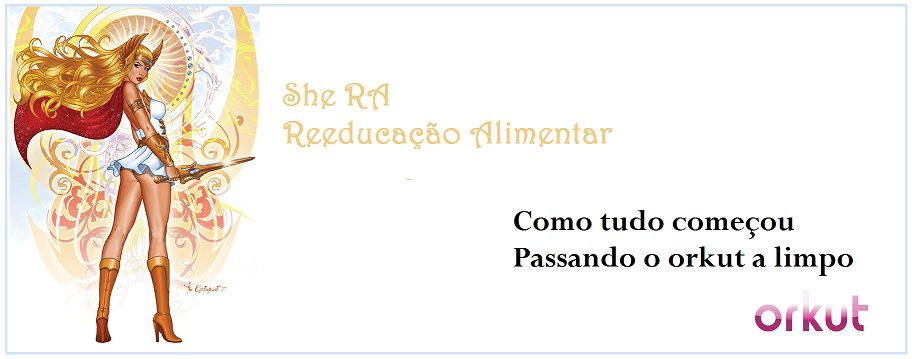 She RA - Passando o orkut a limpo