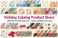 http://juliedavison.blogspot.com/2014/08/new-holiday-catalog-product-share-sign.html