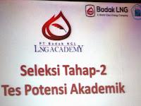 Tes Potensi Akademik Penerimaan Mahasiswa Baru LNG Academy Angkatan 4/2014 Regional Bontang