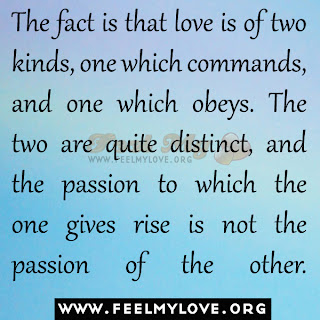 The fact is that love is of two kinds