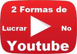 formas de lucrar no youtube