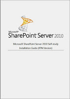 download Sharepoint 2010 self study installation of Guide RTM Installation Online free book