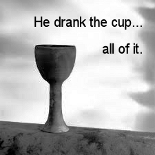 For in the hand of the Lord there is a cup with foaming wine, well mixed, and he pours out from it, and all the wicked of the earth shall drain it down to the dregs.  ~Psalm 75:8