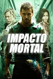 Impacto Mortal BDRip 720p / 1080p Dublado 2016