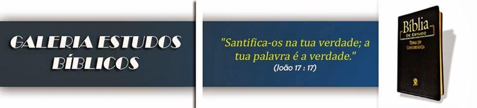 GALERIA ESTUDOS BÍBLICOS