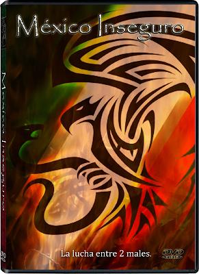 México Inseguro (2011) Español Latino DVDRip