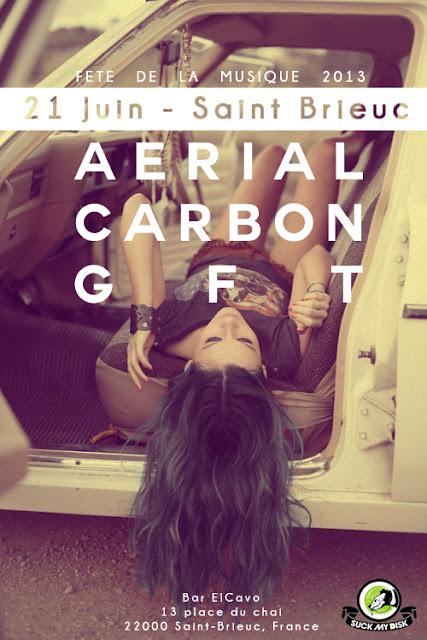 Suck My Disk - Fête de la musique 2013 @Bar El Cavo, Saint-Brieuc - GFT & Aerial Carbon