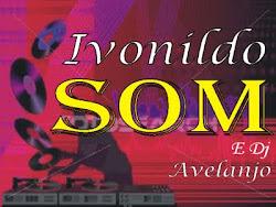 IVONILDO SOM e DJ AVELANJO - Vol. 04