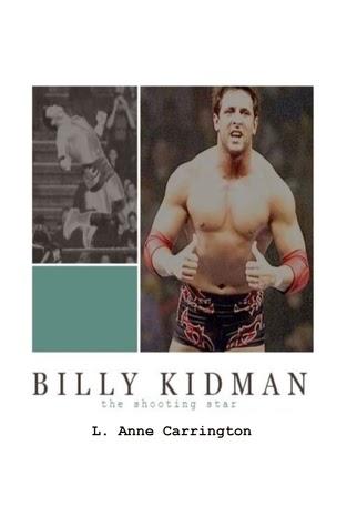 http://www.amazon.com/Billy-Kidman-Shooting-Anne-Carrington-ebook/dp/B00IPW616C/ref=la_B0055STQL6_1_1?s=books&ie=UTF8&qid=1405378631&sr=1-1