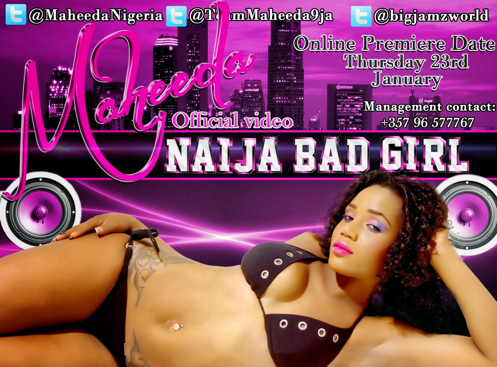 Maheeda - Naija Bad Girl music video