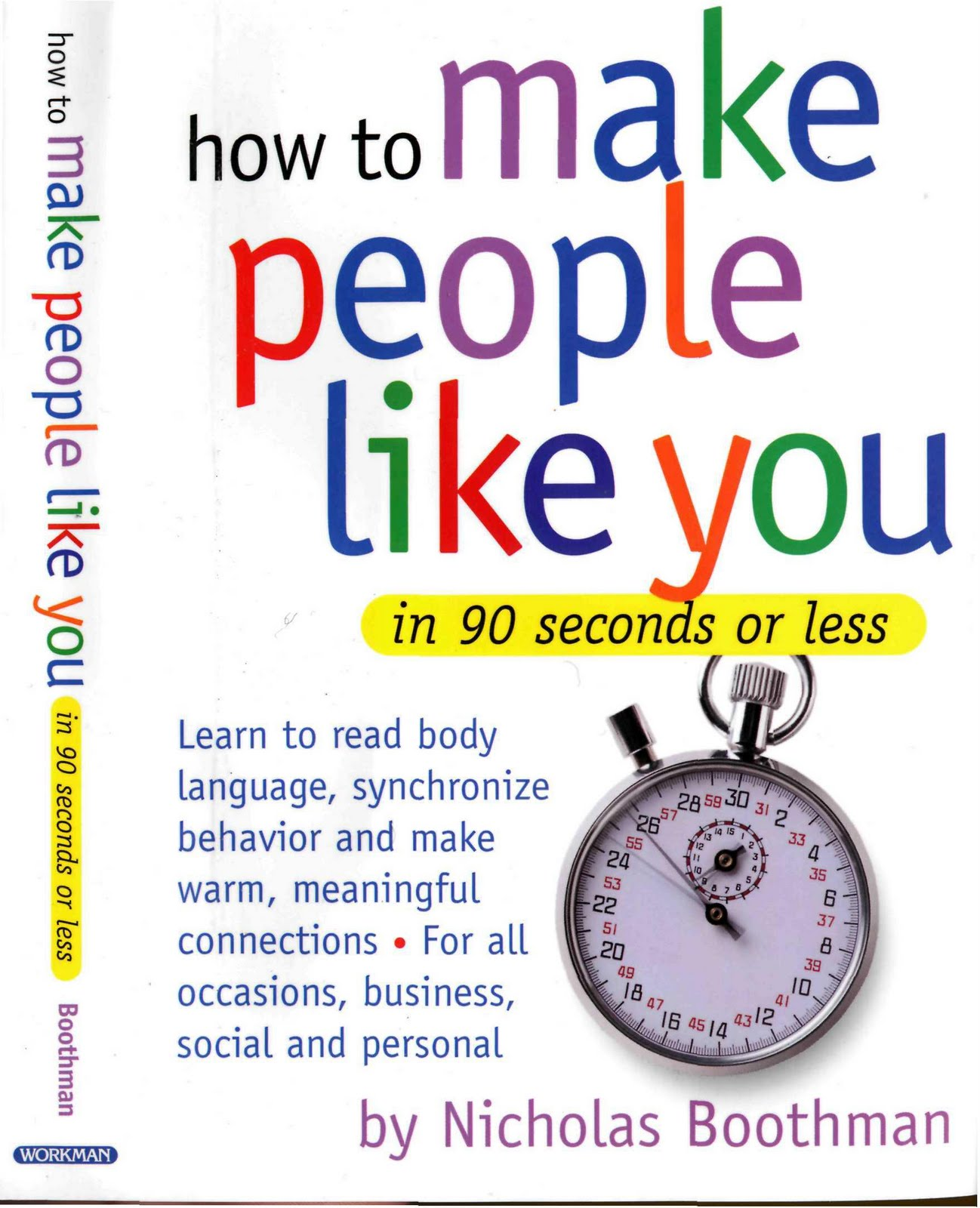 How to Make People Like You in 90 Seconds or Less by ...