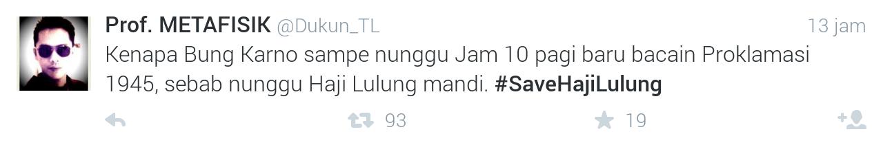 Ini dia Tweet Lucu dari Para Netizen Tentang #SaveHajiLulung