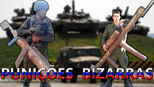 As 9 Punições Bizarras do Exército Russo