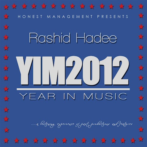 Mixtape: Rashid Hadee - Year In Music 2012