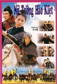 Nữ Tướng Hào Kiệt Hoa Mộc Lan - Nu Tuong Hoa Moc Lan