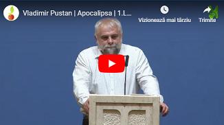 Vladimir Pustan �� Apocalipsa | 1.Lucrurile care au fost