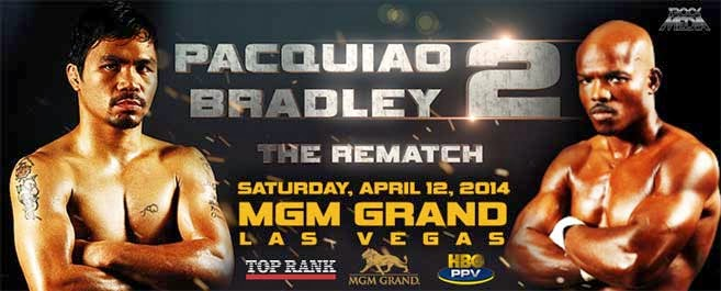 PACQUIAO vs BRADLEY REMATCH APRIL 12, 2014