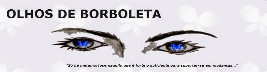 Olhos de Borboleta