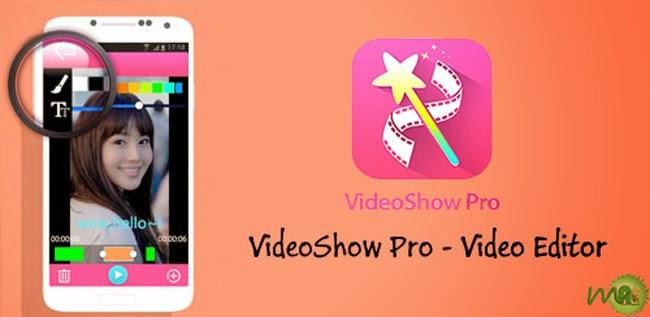 Videoshow Pro - Video Editor 2.6.6 APK Free Download