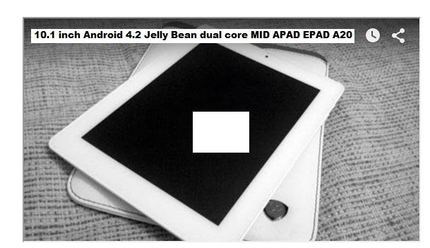 dual core MID APAD EPAD A20 tablet