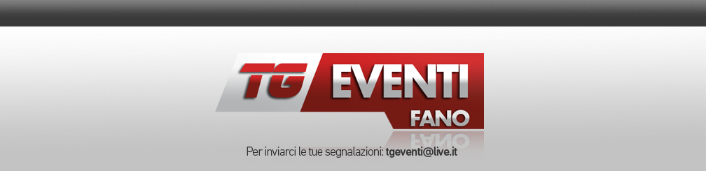 Tg Eventi Fano |