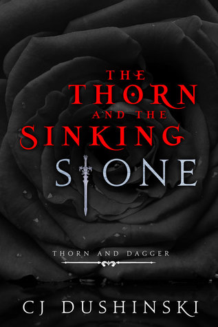 https://www.goodreads.com/book/show/24846577-the-thorn-and-the-sinking-stone
