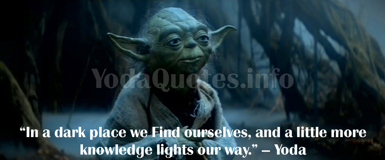 Yoda Quote Best Yoda Quotes Star Wars Quotes Yoda Yoda Quotes