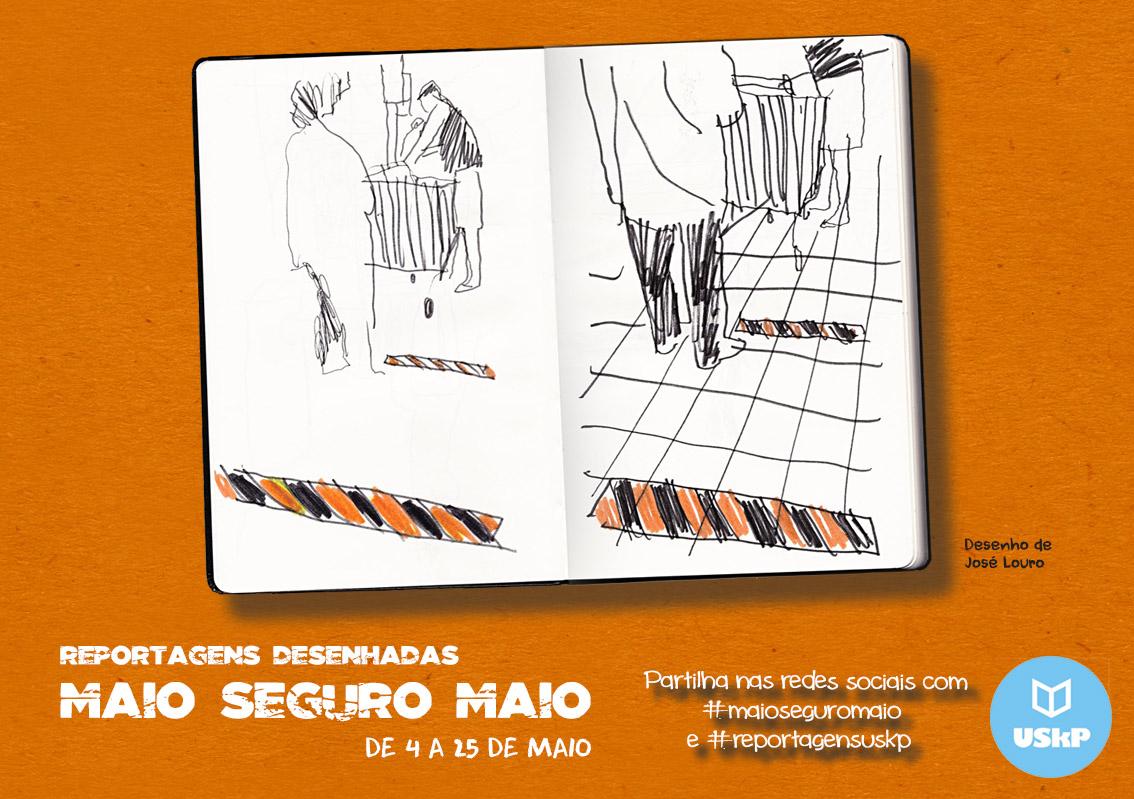 """REPORTAGENS DESENHADAS """"MAIO SEGURO MAIO"""""""