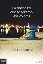 La noche en que se odiaron dos colores de José Luis Correa