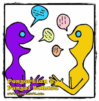 Pengertian dan Fungsi Bahasa | www.zonasiswa.com