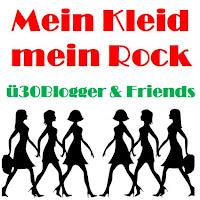 Mein Kleid – mein Rock – ü30Blogger & Friends