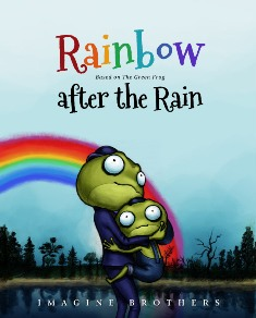 Rainbow after the Rain (Imagine Brothers)