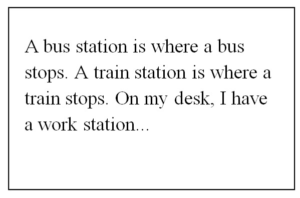 Bus Station - Train Station - Work Station