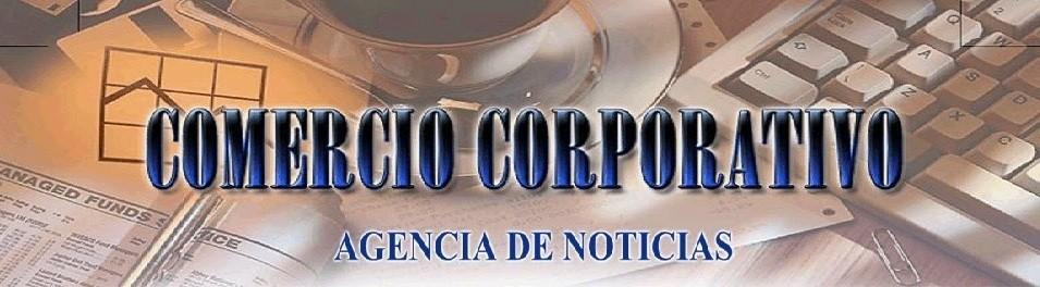 #ComercioCorporativo #AgenciaDeNoticias
