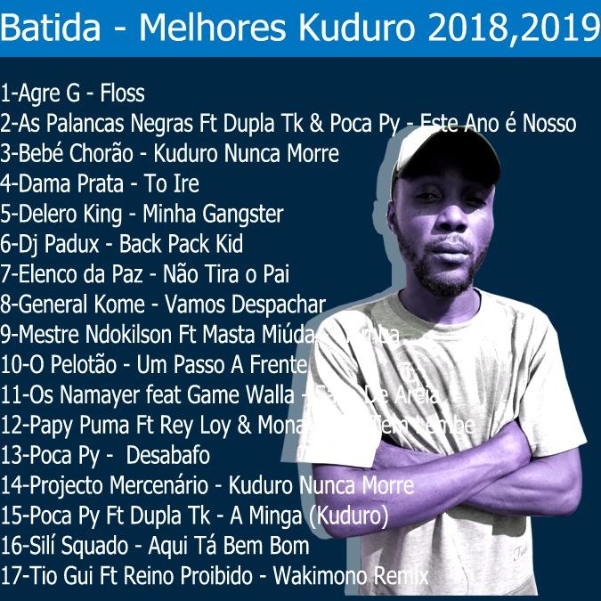 Batida  Melhores Kuduro 2018,2019(Kuduro)