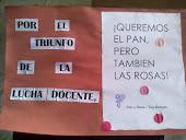 Por el triunfo de la lucha docente, ¡QUEREMOS EL PAN, PERO TAMBIÉN LAS ROSAS!