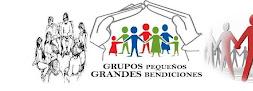 GRUPOS PEQUEÑOS: GRANDES BENDICIONES