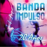 Banda Impulso - 20 Años