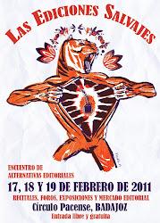 LAS EDICIONES SALVAJES, 17,18,19 FEB 2011