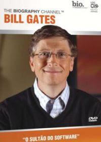 Bill Gates O Sultão do Software Dublado